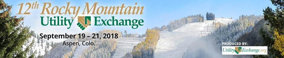 12th Rocky Mountain Utility Exchange, Sept. 19-21, 2018 in Aspen, Colorado
